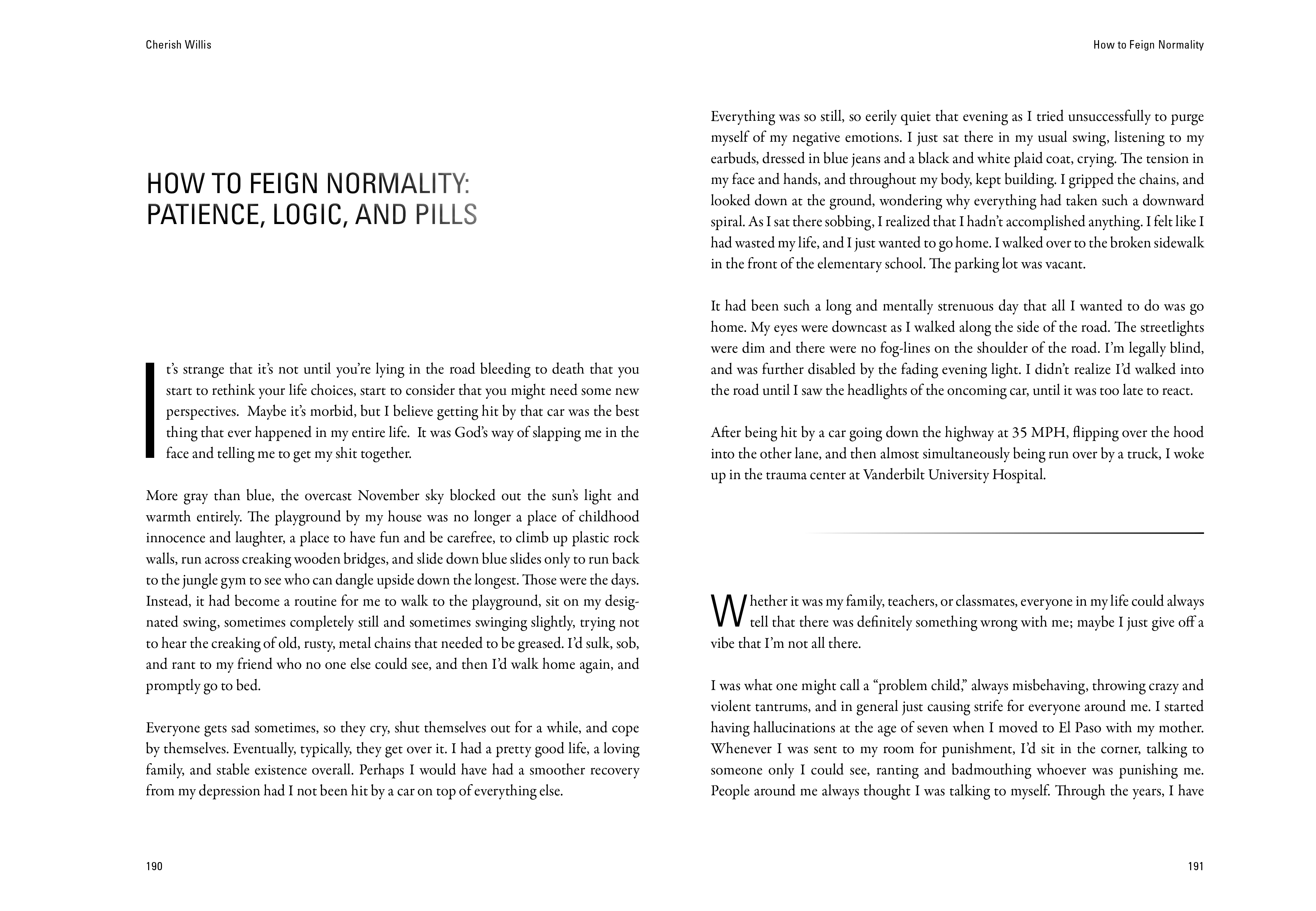 """Excerpt from """"How to Feign Normality: Patience, Logic, and Pills"""" by Cherish Willis"""