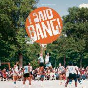 I Said Bang